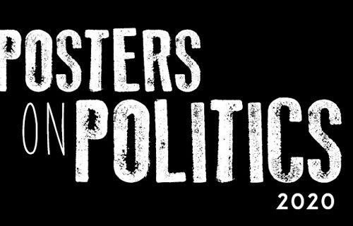 POSTERS ON POLITICS 2020